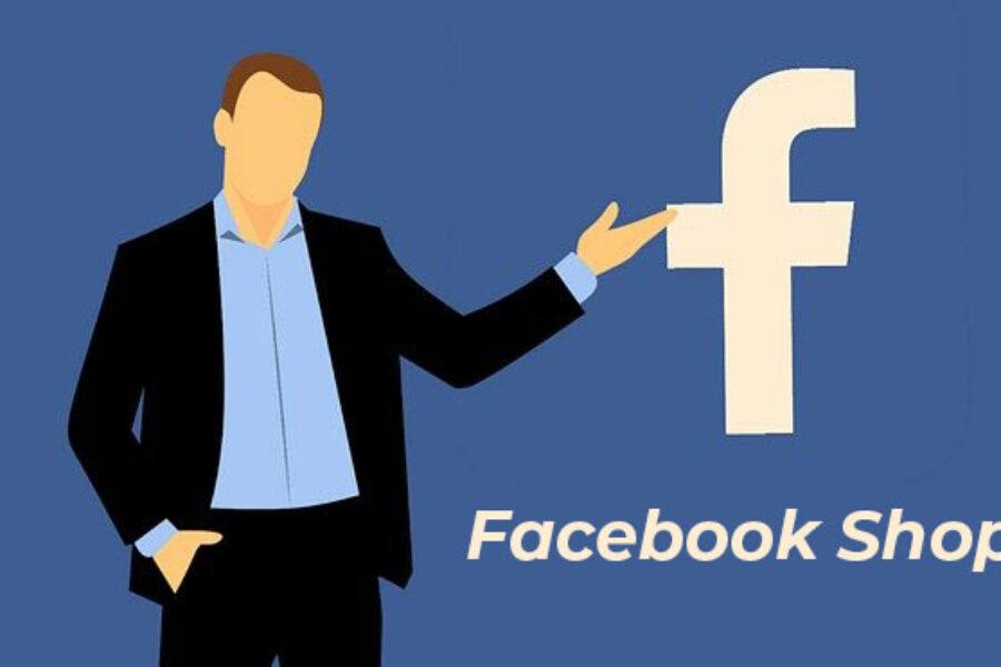 Facebook Shops: porta il tuo negozio sul social network