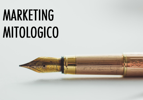 Marketing mitologico – cos'è